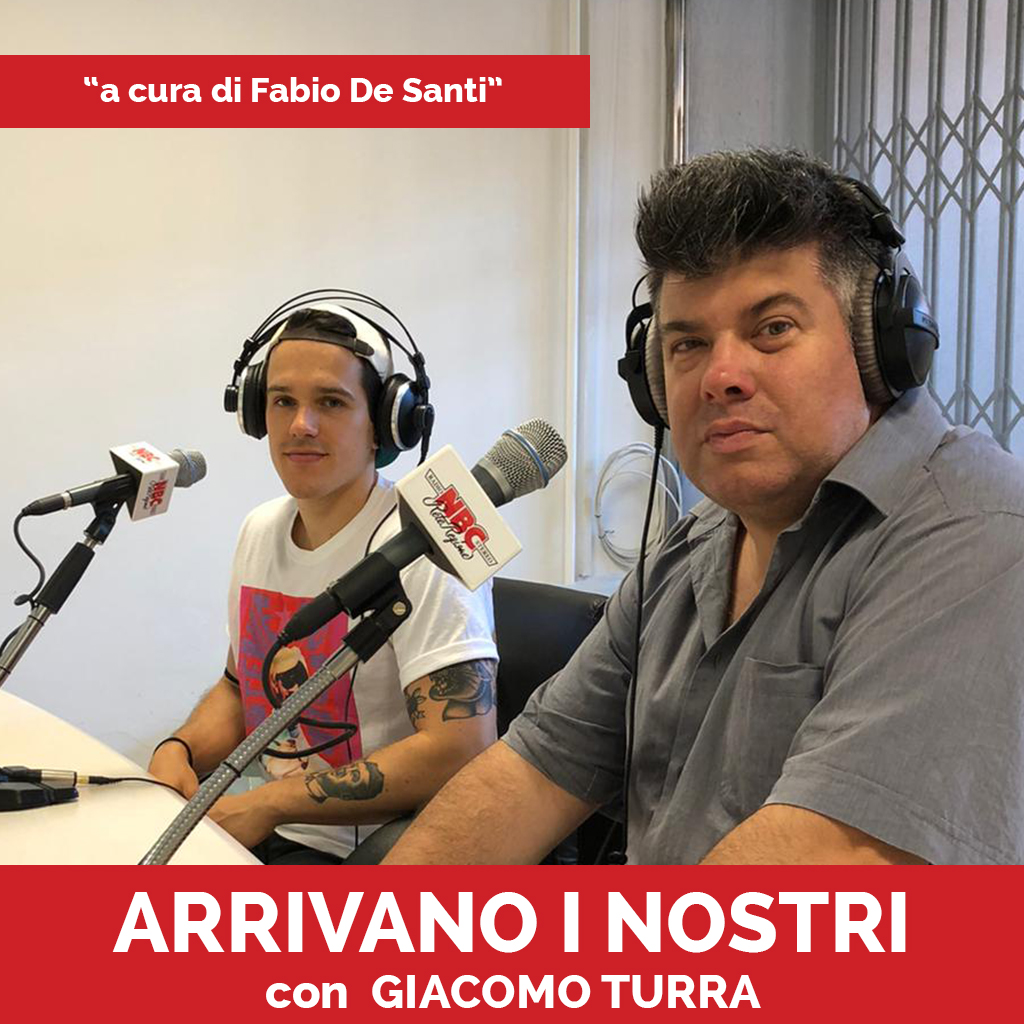 Giacomo Turra Podcast - Arrivano I Nostri