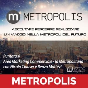 Metropolis puntata 4