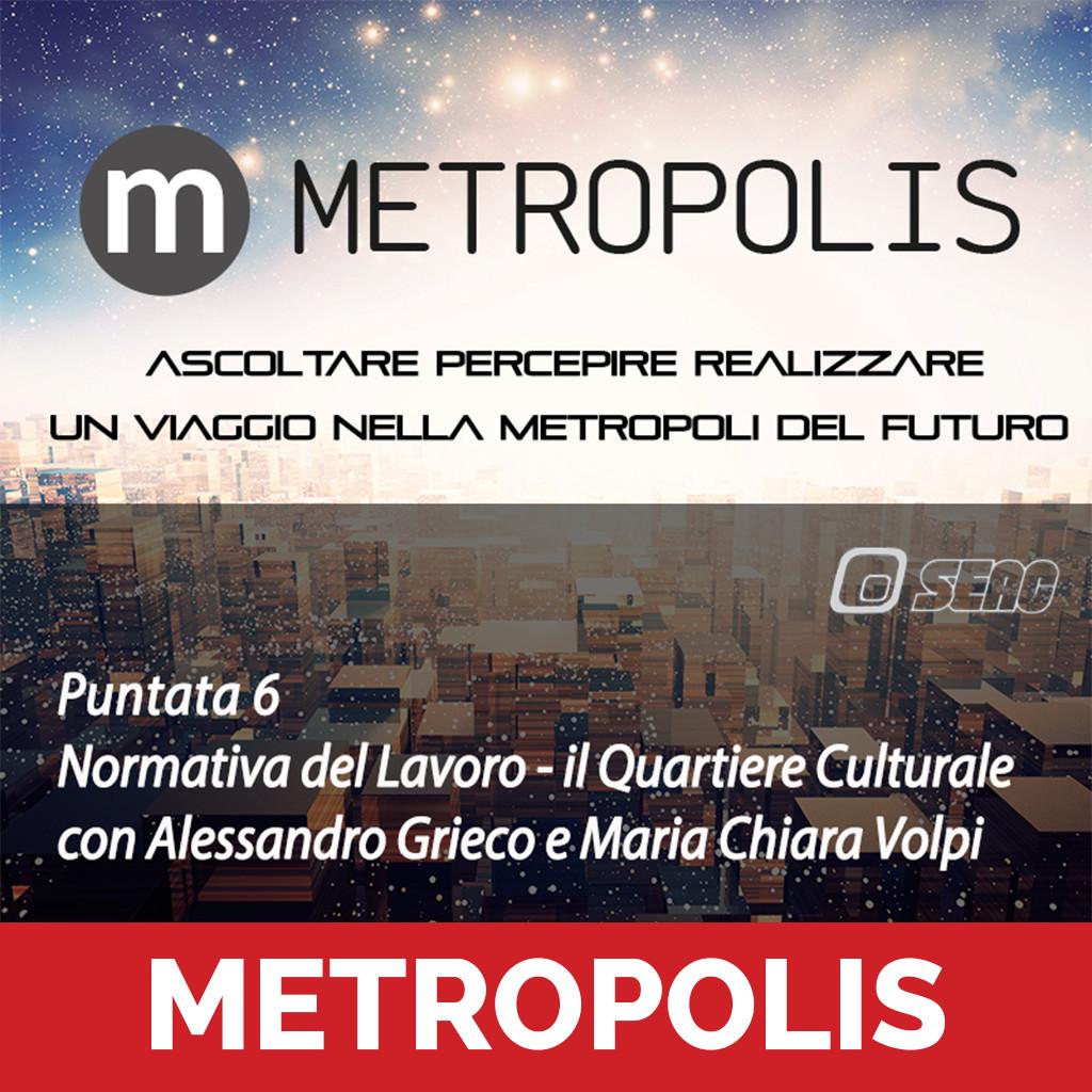 Metropolis 6 puntata