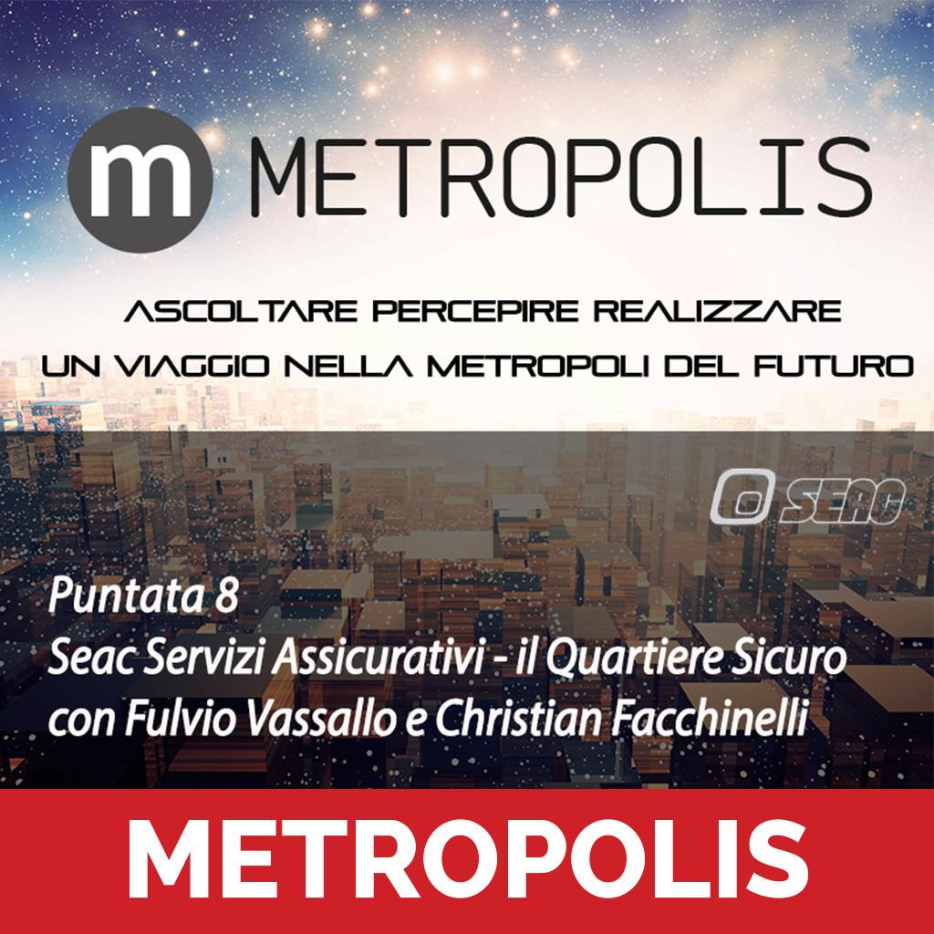 Metropolis puntata 8