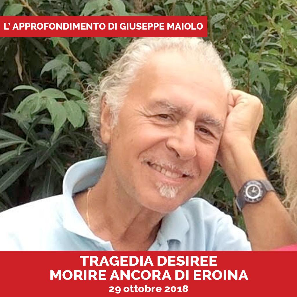 Approfondimento Giuseppe Maiolo Morire Ancora di Eroina