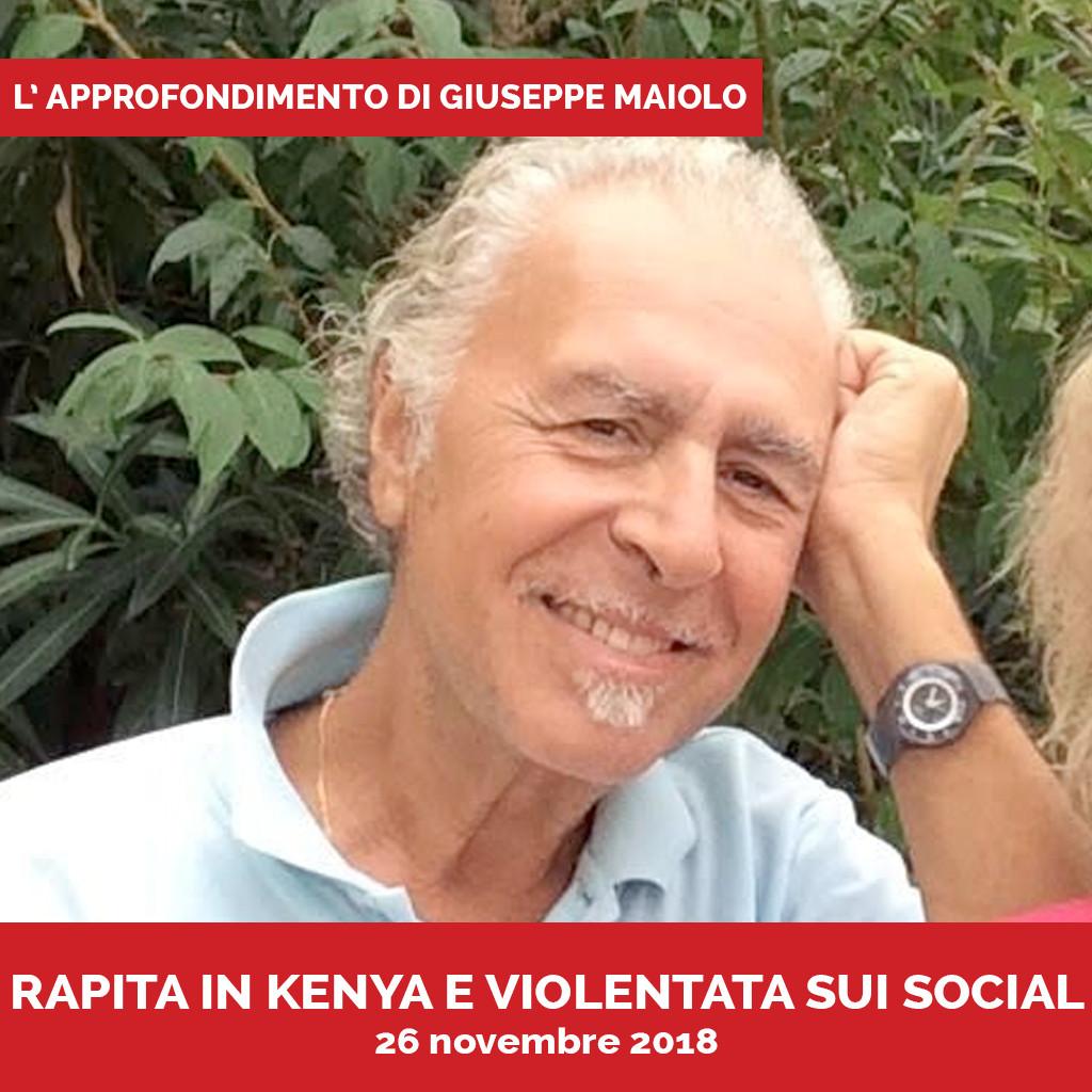 Podcast Approfondimento di Maiolo Rapita in Kenya e violentata sui social