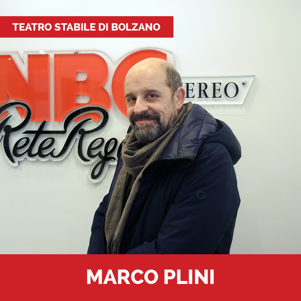 Podcast Teatro Stabile Bolzano Marco Plini