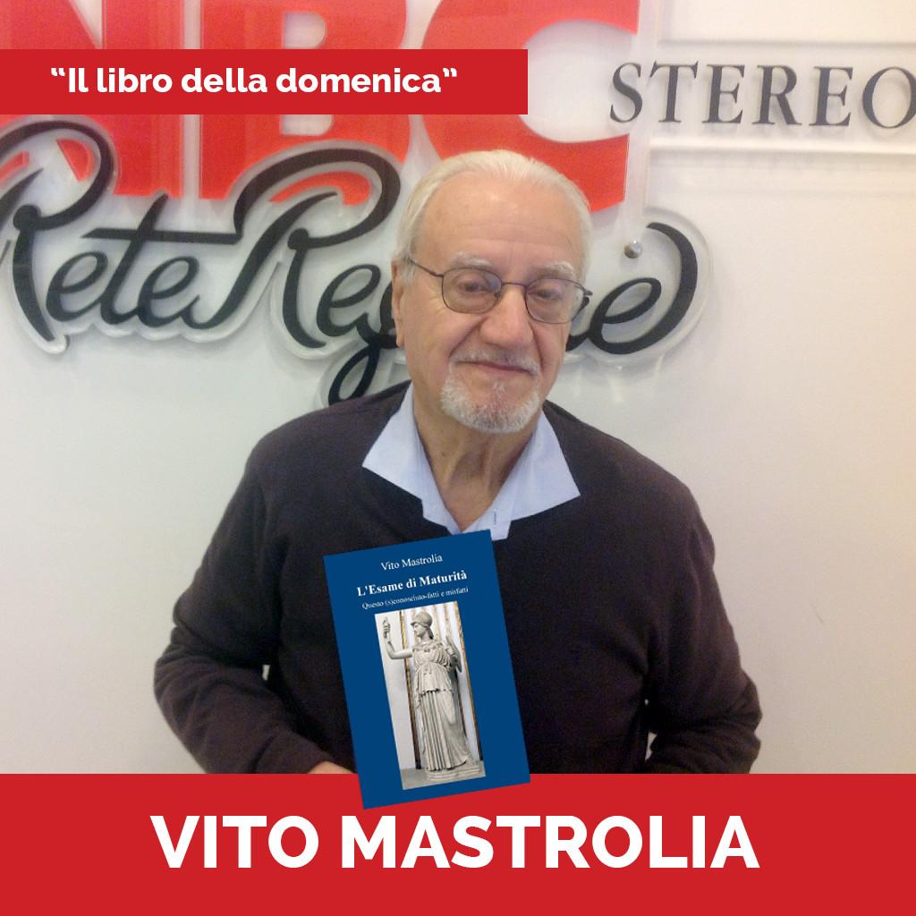 Podcast Il libro della domenica Vito Mastrolia
