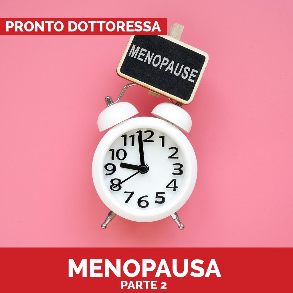 Pronto dottoressa Menopasusa parte 2