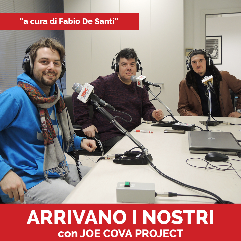 Joe Cova Project Podcast - Arrivano I Nostri
