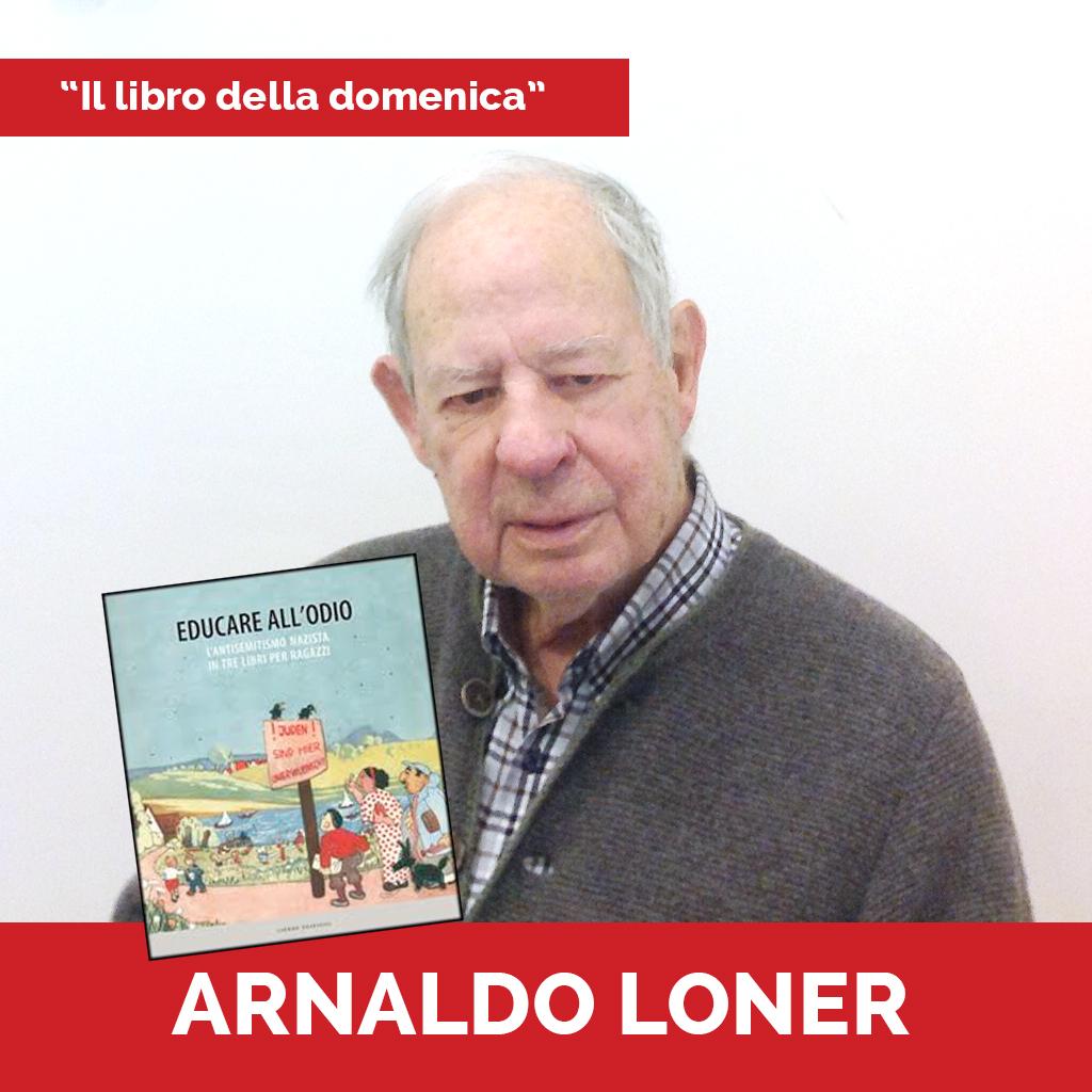 ARNALDO LONER Podcast - Il Libro della Domenica