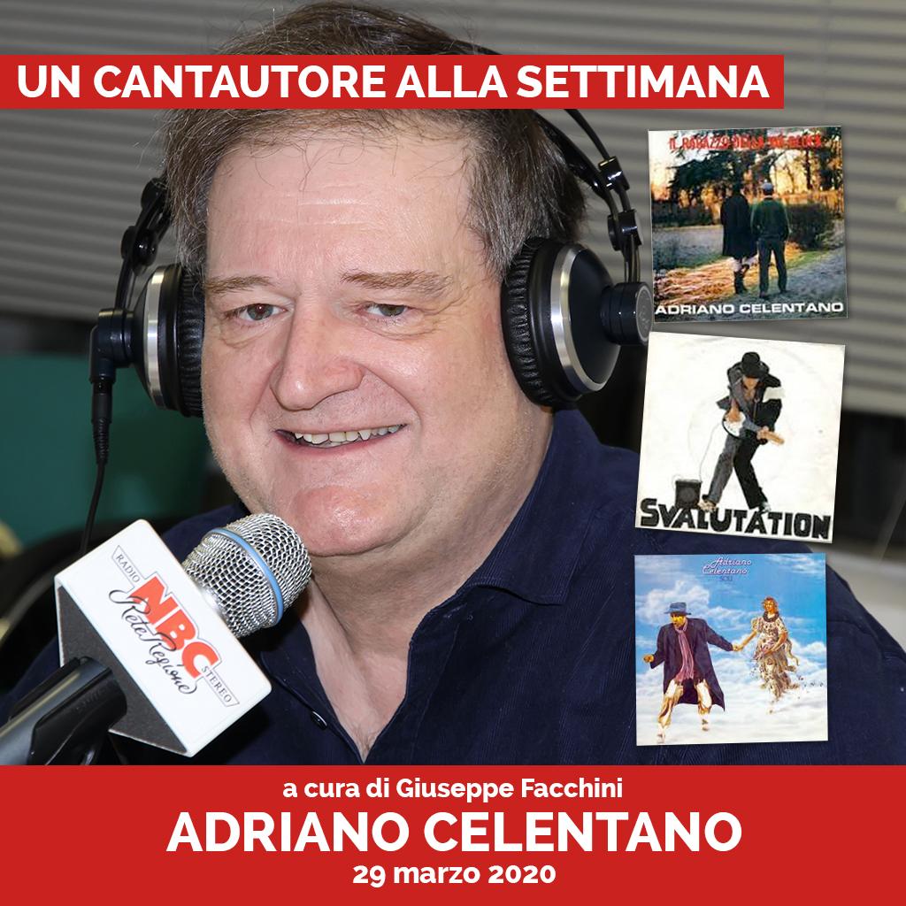 Adriano Celentano - Un Cantautore Alla Settimana