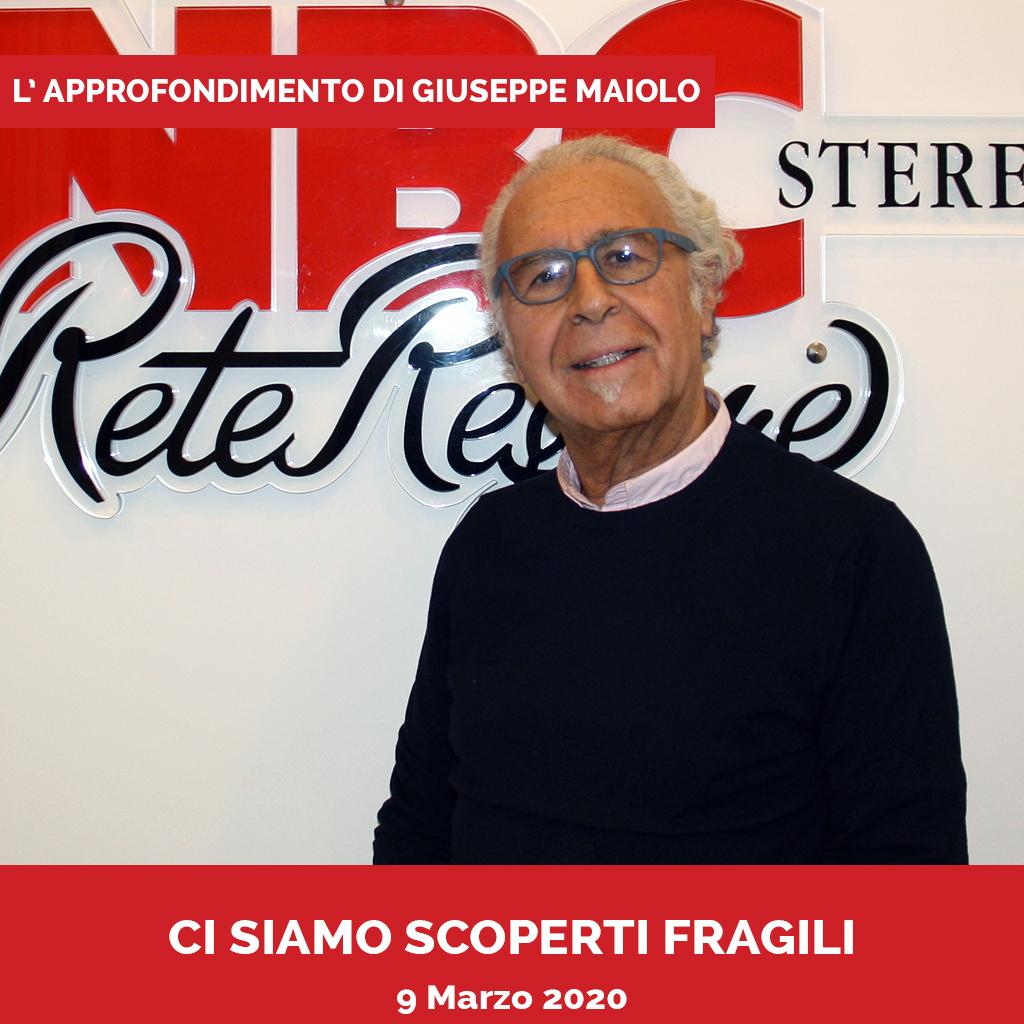 Ci siamo scoperti fragili Podcast - Approfondimento di Giuseppe Maiolo