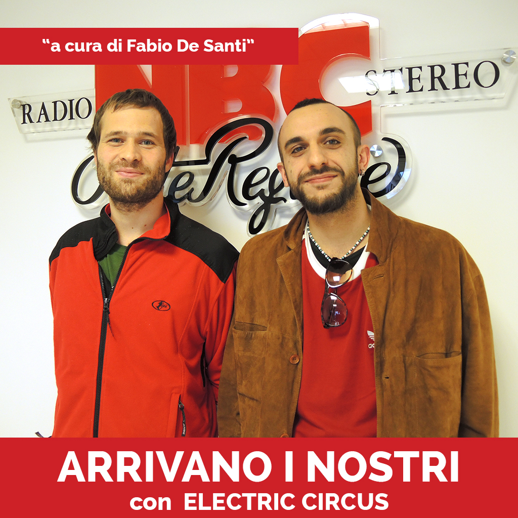 Electric CircusPodcast - Arrivano I Nostri-Recovered
