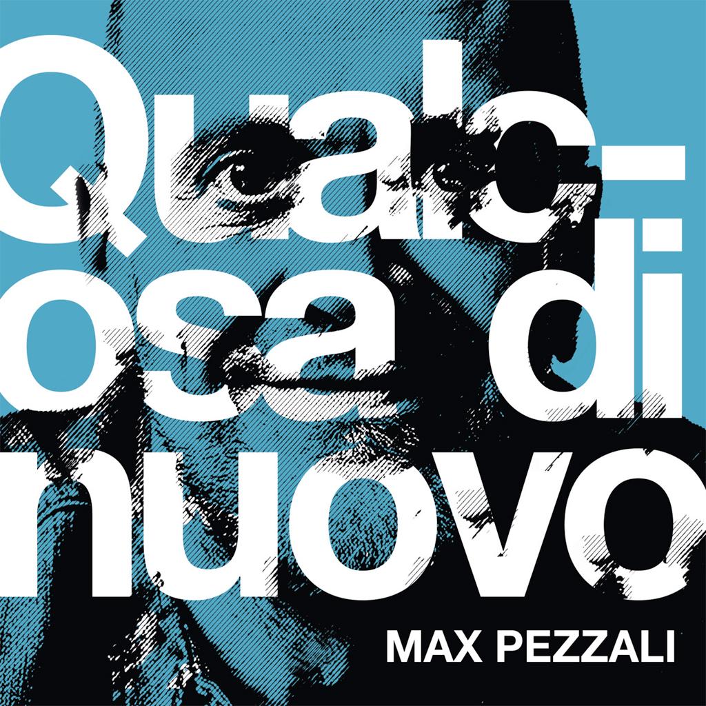 Max Pezzali Qualcosa di Nuovo