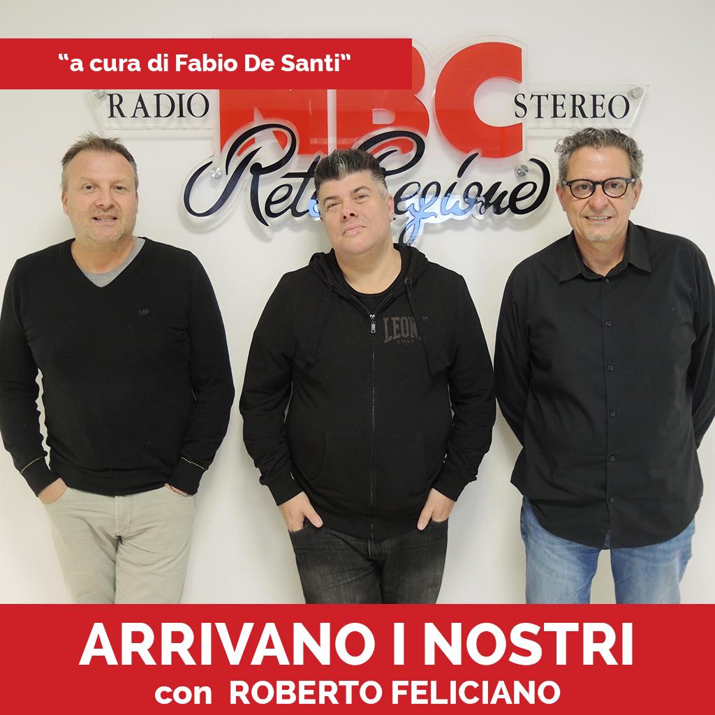 Roberto Feliciano Ferdinando Corazzin Podcast - Arrivano I Nostri-Recovered