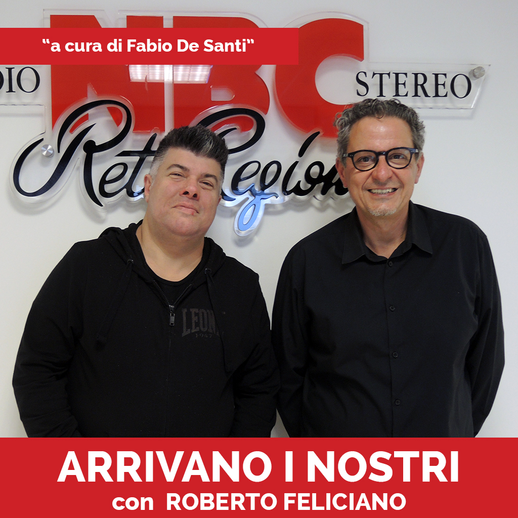 Roberto Feliciano Podcast - Arrivano I Nostri-Recovered