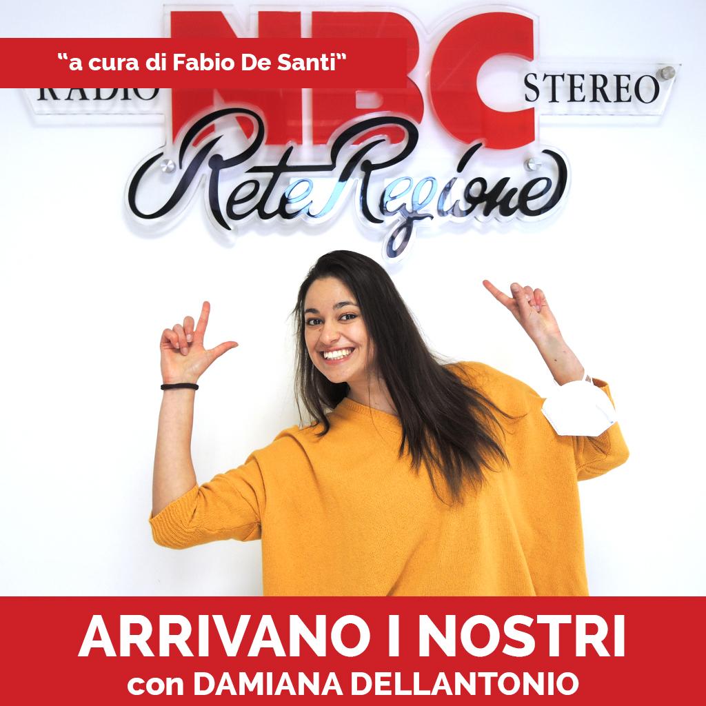 Damiana Dellantonio Podcast - Arrivano I Nostri